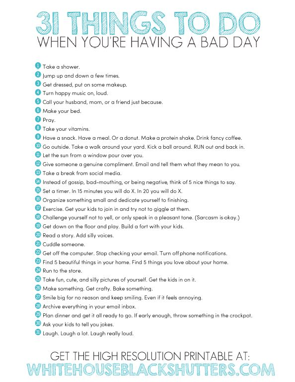 a list of 31 things to do if having a bad day